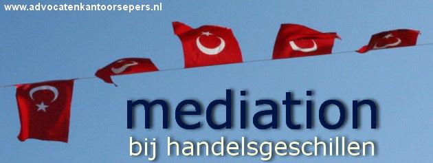 Mediation verplicht bij handelsconflicten Turkije