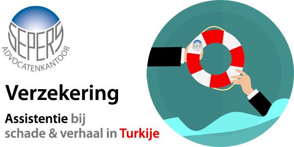 Verzekering: assistentie bij schade & verhaal in Turkije Verzekeringen en Turkije schadeafhandeling